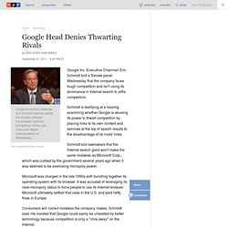 Google Head Denies Thwarting Rivals
