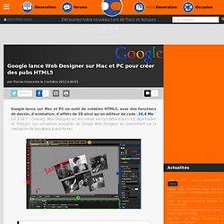 Google lance Web Designer sur Mac et PC pour créer des pubs HTML5