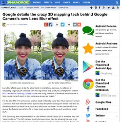 Google details the crazy 3D mapping tech behind Google Camera's new Lens Blur effect
