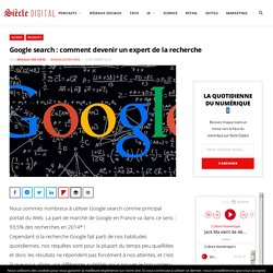 Google search : comment devenir un expert de la recherche