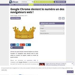 Google Chrome devient le numéro un des navigateurs web !