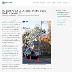 The Truth About Google Fiber and the Digital Divide in Kansas City