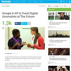 Google & AP to Fund Digital Journalists of The Future