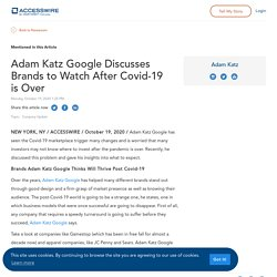 Adam Katz Google Discusses Brands to Watch After Covid-19 is Over