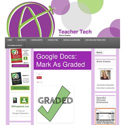 Google Docs: Mark As Graded - Teacher Tech