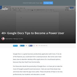 40+ Google Docs Tips to Become a Power User