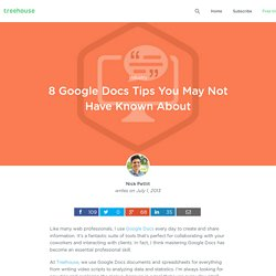 8 Google Docs Tips You May Not Have Known About