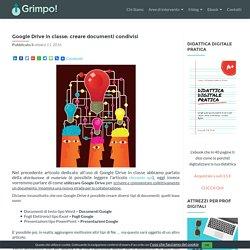 Google Drive in classe: creare documenti condivisi - GRIMPO!