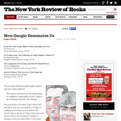 How Google Dominates Us (book review, includes search theory)