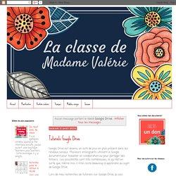 La classe de Madame Valérie: Google Drive