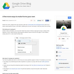 Google Drive Blog: A few more ways to make Forms your own