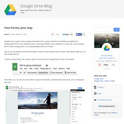 Google Drive Blog: Your Forms, your way