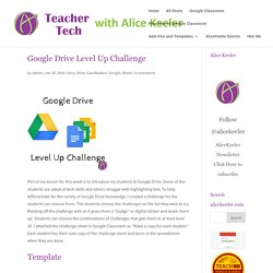 Google Drive Level Up Challenge - Teacher Tech