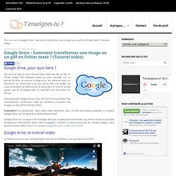 Google drive : transformer une image en texte (Tuto vidéo) -