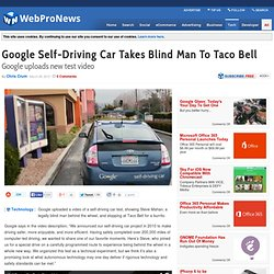 Google Self-Driving Car Takes Blind Man To Taco Bell