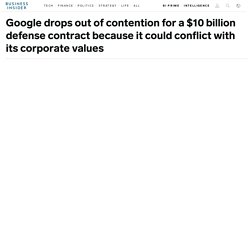 Google drops out of $10-billion DoD contract competition - We Are The Mighty