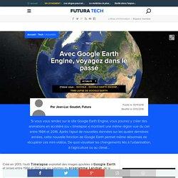 Avec Google Earth Engine, voyagez dans le passé