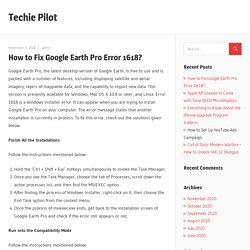 How to Fix Google Earth Pro Error 1618? - Techie Pilot