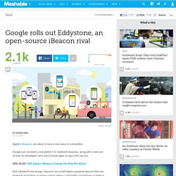 Google rolls out Eddystone, an open-source iBeacon rival