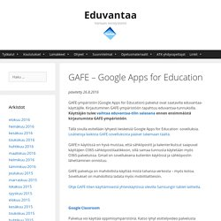 GAFE – Google Apps for Education – Eduvantaa