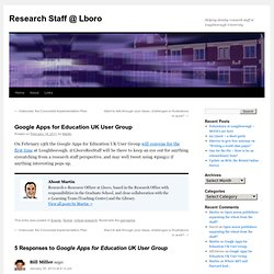 Google Apps for Education UK User Group | Research Staff @ Lboro
