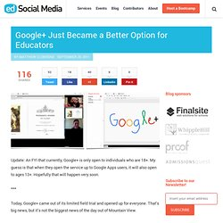 Google+ Just Became a Better Option for Educators