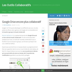 Google Drive encore plus collaboratif