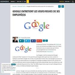 Google entretien les veuves de ses employés