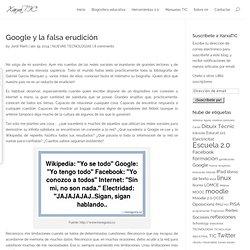Google y la falsa erudición