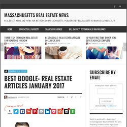 Superb Real Estate Articles From January 2017