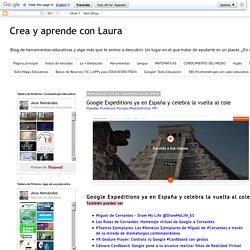 Google Expeditions ya en España y celebra la vuelta al cole
