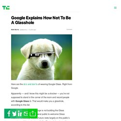 Google Explains How Not To Be A Glasshole