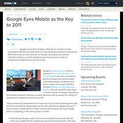 Google Eyes Mobile As The Key To 2011: Tech News and Analysis «