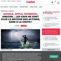 Google, Apple, Facebook, Amazon… Les Gafa ne sont plus le moteur des actions, gare à la chute !