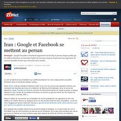 Iran : Google et Facebook se mettent au persan - Actualit