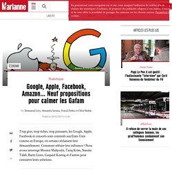 Google, Apple, Facebook, Amazon… Neuf propositions pour calmer les Gafam