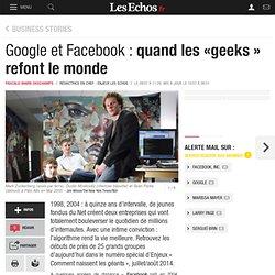 Google et Facebook : quand les «geeks » refont le monde, L'Enjeu du mois