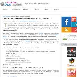 Google+ vs. Facebook : Quel réseau social va gagner ?