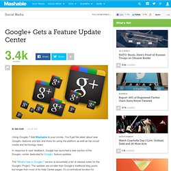 Google+ Gets a Feature Update Center