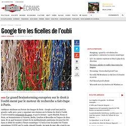 Google tire les ficelles de l'oubli