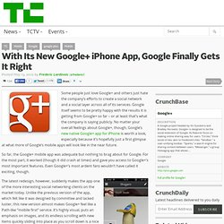 With Its New Google+ iPhone App, Google Finally Gets It Right