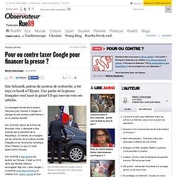 Pour ou contre taxer Google pour financer la presse? | Rue89 Politique