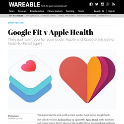 ​Google Fit v Apple Health