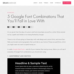 Top 5 Recommended Google Font Combinations
