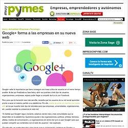 Google+ forma a las empresas en su nueva web