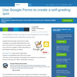 Use Google Forms to create a self-grading quiz