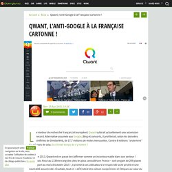 Qwant, l'anti-Google à la Française cartonne !
