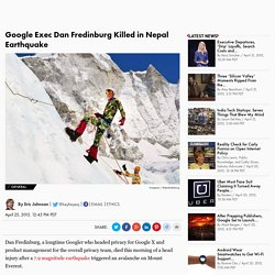 Google Exec Dan Fredinburg Killed in Nepal Earthquake