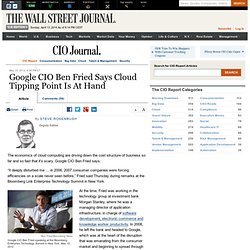 Google CIO Ben Fried Says Cloud Tipping Point Is At Hand - The CIO Report