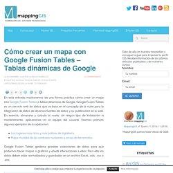 Cómo crear un mapa con Google Fusion Tables - MappingGIS